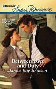Between Love and Duty - Janice Kay Johnson