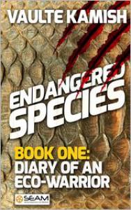 Endangered Species: Book 1 - Vaulte Kamish