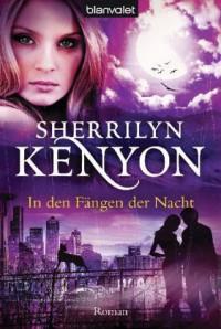 In den Fängen der Nacht (Dark-Hunter, #10; Were-Hunter, #5) - Sherrilyn Kenyon