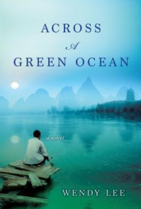 Across a Green Ocean - Wendy    Lee