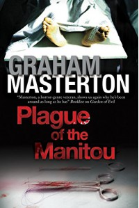 Plague of the Manitou: A 'Manitou' Horror Novel (Harry Erksine) - Graham Masterton