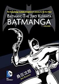 Batman: The Jiro Kuwata Batmanga Vol. 1 - Jiro Kuwata, Jiro Kuwata