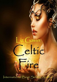 Celtic Fire - Liz Gavin