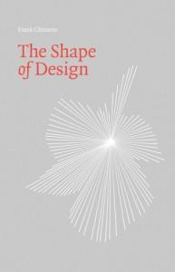 The Shape of Design - Frank Chimero, Liz Danzico