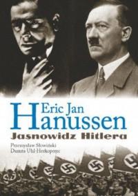 Erik Jan Hanussen. Jasnowidz Hitlera - Przemysław Słowiński, Danuta Uhl-Herkoperec