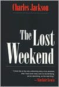 The Lost Weekend - Charles Jackson