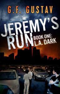 L.A. Dark (Jeremy's Run) - G.F. Gustav
