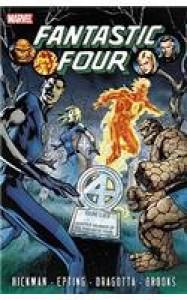 Fantastic Four by Jonathan Hickman, Vol. 4 - Jonathan Hickman, Steve Epting, Nick Dragotta, Mark Brooks