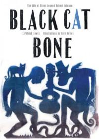 Black Cat Bone - J. Patrick Lewis, Gary Kelley