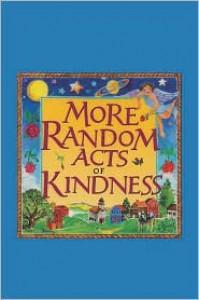 More Random Acts of Kindness - Conari Press