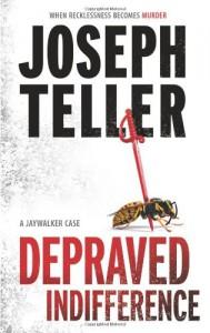 Depraved Indifference - Joseph Teller