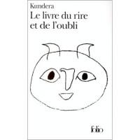 Le livre du rire et de l'oubli - Milan Kundera