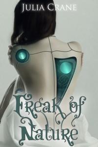 Freak of Nature (IFICS #1) - Julia Crane