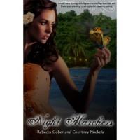 Night Marchers (Night Marchers, #1) - Rebecca Gober,  Courtney Nuckels