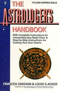 The Astrologer's Handbook (HarperResource Book) - Frances Sakoian, Louis S. Acker