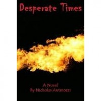 Desperate Times - Nicholas Antinozzi