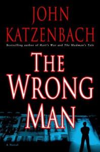 The Wrong Man - John Katzenbach