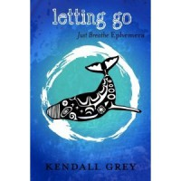 Letting Go - Kendall Grey