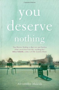 You Deserve Nothing - Alexander Maksik