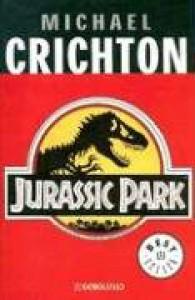 Jurassic Park (Parque Jurásico, #1) - Michael Crichton