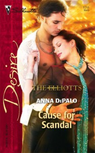 Cause For Scandal (The Elliotts) - Anna DePalo