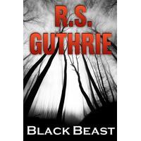 Black Beast: A Clan of MacAulay Novel - R.S. Guthrie