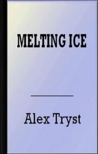 Melting Ice - Alex Tryst