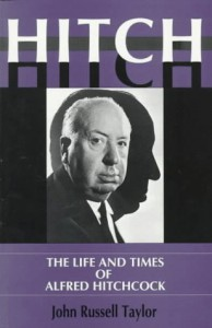 Hitch: The Life And Times And Alfred Hitchcock - John Russell Taylor