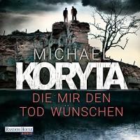 Die mir den Tod wünschen - Michael Koryta, Uve Teschner, Deutschland Random House Audio