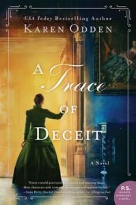 A TRACE OF DECEIT: A Novel - Karen Odden