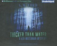 Thicker Than Water - G.M. Ford