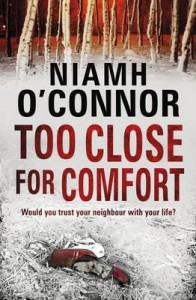 Too Close for Comfort - Niamh O'Connor