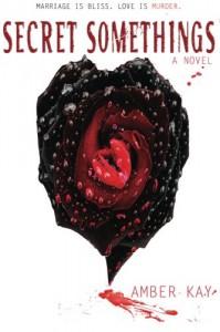 Secret Somethings (Wicked Newlyweds) (Volume 1) - Amber Kay