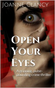 Open Your Eyes (The Missing, #1) - Joanne Clancy