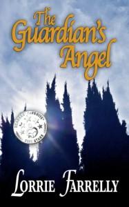 The Guardian's Angel - Lorrie Farrelly