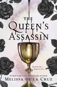 The Queen's Assassin - Melissa  de la Cruz