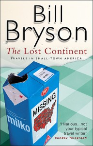 The Lost Continent: Travels in Small-town America - Bill Bryson
