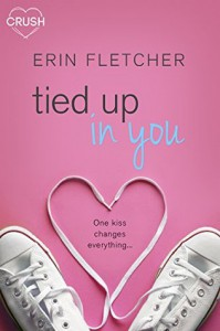 Tied Up In You - Erin Fletcher