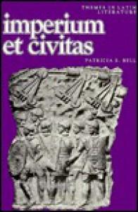 Imperium Et Civitas - Patricia E. Bell