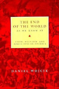 The End of the World as We Know It - Daniel Wojcik