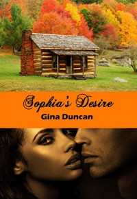Sophia's Desire - Gina Duncan