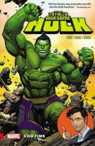 The Totally Awesome Hulk Vol. 1: Cho Time - Greg Pak, Frank Cho