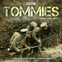 Tommies: Part One, 1914 by Nick Warburton (2014-11-13) - Nick Warburton; Michael Chaplin; Jonathan Ruffle;