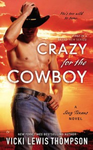 Crazy For the Cowboy - Vicki Lewis Thompson