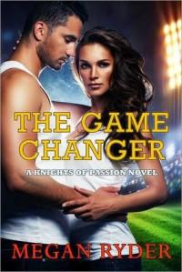 The Game Changer - Megan Ryder