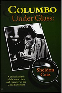 Columbo Under Glass - Sheldon Catz