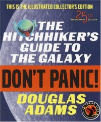 The Hitchhiker's Guide to the Galaxy (Hitchhiker's Guide, #1) - Douglas Adams