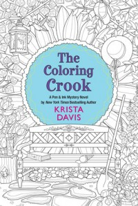 The Coloring Crook (Pen and Ink) - Krista Davis