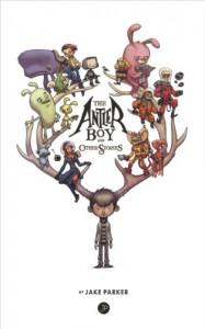 The Antler Boy and Other Stories - Jake Parker, Jake Parker