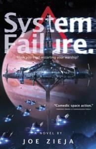 System Failure - Joe Zieja